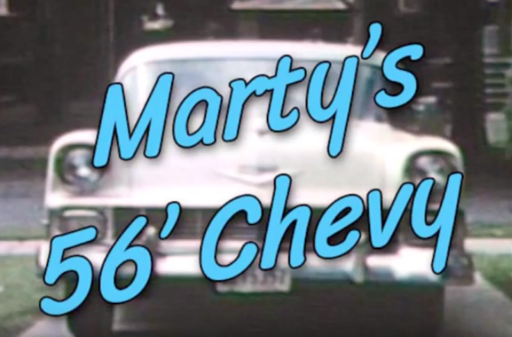 Marty's 56 Chevy