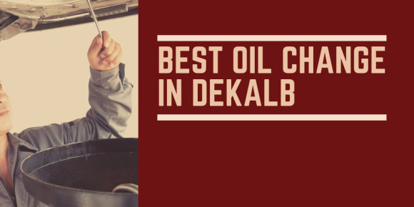 The Best Oil Change in DeKalb